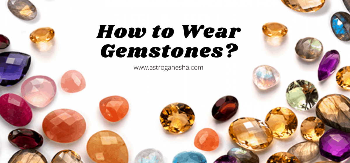 How to Wear Gemstones